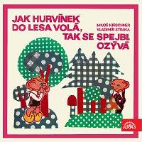 Divadlo Spejbla a Hurvínka – Jak Hurvínek do lesa volá, tak se Spejbl ozývá MP3