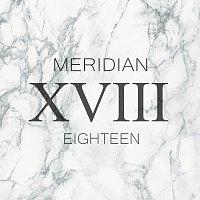 Meridian – Eighteen