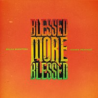 Buju Banton – Blessed More Blessed [Dance Remixes]