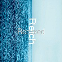 Various Artists.. – Reich Remixed