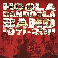 Hoola Bandoola Band – 1971-2011