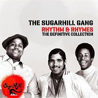 The Sugarhill Gang – Rhythm & Rhymes - The Definitve Collection