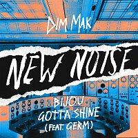 Bijou, GERM – Gotta Shine (feat. Germ)