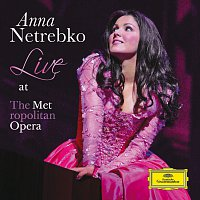 Anna Netrebko – Anna Netrebko - Live at the Metropolitan Opera – CD
