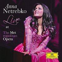 Anna Netrebko – Anna Netrebko - Live at the Metropolitan Opera
