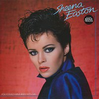 Sheena Easton – You Could Have Been With Me [Bonus Tracks Version] (Bonus Tracks Version)