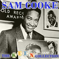 Sam Cooke – The Complete Remastered Keen Collection