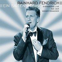 Rainhard Fendrich – Ein Saitensprung