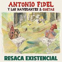 Antonio Fidel y Los Navegantes, Costas – Resaca Existencial