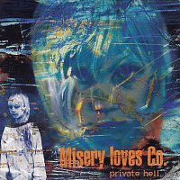 Misery Loves Co. – Private Hell