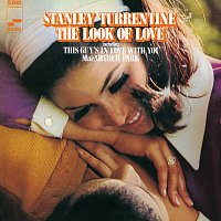 Stanley Turrentine – The Look Of Love