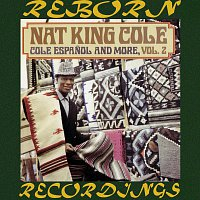 Nat King Cole – Espan?ol And More Vol. 2 (HD Remastered)