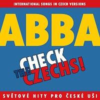 Různí interpreti – Check The Czechs! ABBA - zahraniční songy v domácích verzích