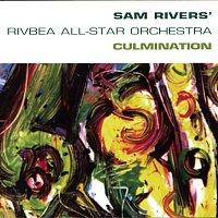 Sam Rivers – Culmination
