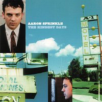 Aaron Sprinkle – The Kindest Days