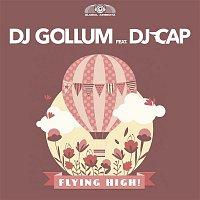 DJ Gollum, DJ Cap – Flying High!