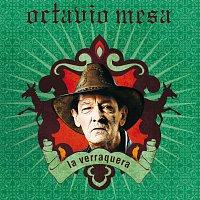 Octavio Mesa – La Verraquera [International Version]