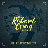 Robert Cray – Right Next Door (Because Of Me) (Live)