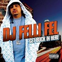 DJ Felli Fel, Diddy, Akon, Ludacris, Lil Jon – Get Buck In Here