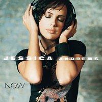 Jessica Andrews – Now