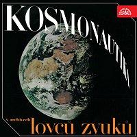 Různí interpreti – Kosmonautika v archívech lovců zvuku