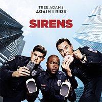 "Tree Adams – Again I Ride [Theme from ""Sirens""]"