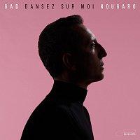 Gad Elmaleh – Dansez sur moi