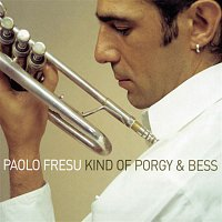Paolo Fresu – Kind Of Porgy And Bess
