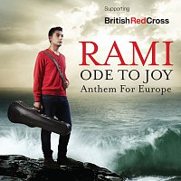 Rami, The City of Prague Philharmonic Orchestra, James Morgan – Beethoven: Ode To Joy - Anthem For Europe (Arr. by Morgan and Pochin)
