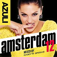 Daddy's Groove – Azuli Amsterdam '12 mixed by Daddy's Groove