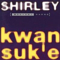 Shirley Kwan – Shi Tu Shang Xin Qu + Jing Xuan