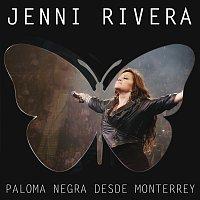 Jenni Rivera – Paloma Negra Desde Monterrey [Live/Deluxe]