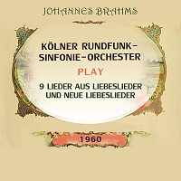 Ingrid Bjoner, Ira Malaniuk, Waldemar Kmentt, Otto Wiener – Kolner Rundfunk-Sinfonie-Orchester play: Johannes Brahms: 9 Lieder aus Liebeslieder und Neue Liebeslieder