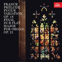 Jiří Ropek – Franck: Preludium, fuga a variace, op. 18, Final B dur pro varhany, op. 21