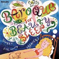 Různí interpreti – Baroque for Beauty Sleep - Sweet Dreams for Beautiful Dreamers