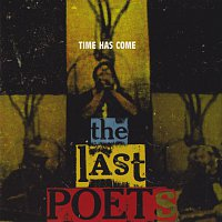 The Last Poets – Time Has Come