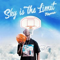 Newman – Sky is the Limit
