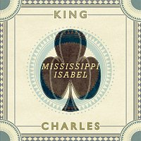 King Charles – Mississippi Isabel