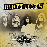 Dirty Licks – Summer Love Time / Walkin' on a Catwalk