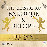Různí interpreti – The Classic 100: Baroque & Before – The Top 10 & Selected Highlights