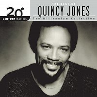 Quincy Jones – 20th Century Masters: The Millennium Collection: Best of Quincy Jones