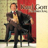 Karel Gott – Fur immer jung