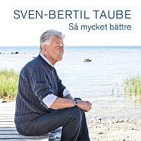 Sven-Bertil Taube – Sa mycket battre