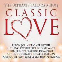 Různí interpreti – Classic Love / The Ultimate Ballads Album