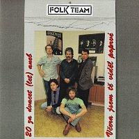 Folk Team – 20 za dvacet (let) aneb Včera jsem tě viděl poprvé