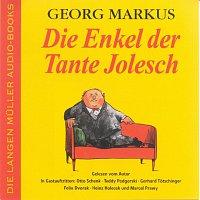Georg Markus – Die Enkel der Tante Jolesch