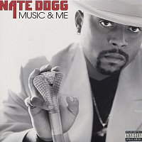 Nate Dogg – Music And Me