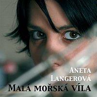 Aneta Langerová – Mala morska vila