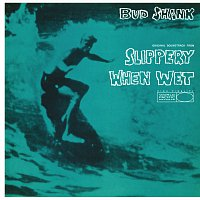 Bud Shank – Slippery When Wet [Original Motion Picture Soundtrack]