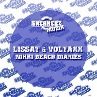 Lissat & Voltaxx – Nikki Beach Diaries (Remixes)